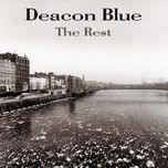 the rest - deacon blue