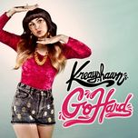 go hard (la.la.la) (single) - kreayshawn