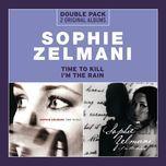 time to kill/i'm the rain - sophie zelmani