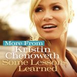 more from some lessons learned (single) - kristin chenoweth