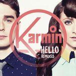 hello (remixes) - karmin
