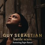 battle scars (single) - guy sebastian, lupe fiasco