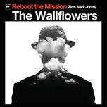 reboot the mission (single) - the wallflowers, mick jones