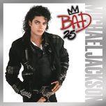 bad 25th anniversary - michael jackson