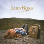 like i used to (deluxe edition) - lucy rose