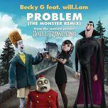 problem (the monster remix) - will.i.am, becky g,