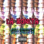 la bonita (single) - mellowhype