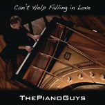 can't help falling in love (single) - the piano guys