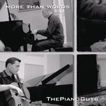 more than words (single) - the piano guys