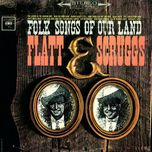 folk songs of our land - flatt, scruggs