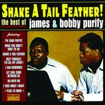 shake a tail feather! the best of james and bobby purify - james & bobby purify, james,