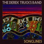 songlines - derek trucks,