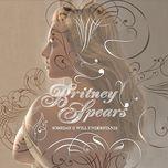 someday (i will understand) (digital 45) - britney spears