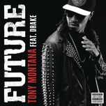 tony montana (single) - future, drake