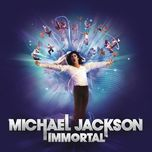 immortal (deluxe version) - michael jackson