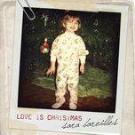 love is christmas (single) - sara bareilles