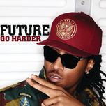 go harder (single) - future