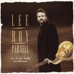 we all get lucky sometimes - lee roy parnell