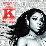 fakin' it (single) - k. michelle, missy elliott