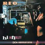 hi infidelity (30th anniversary edition) - reo speedwagon