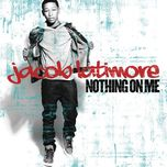 nothing on me (single) - jacob latimore