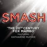 the 20th century fox mambo (smash cast version) (single) - smash cast
