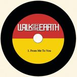 from me to you (single) - walk off the earth