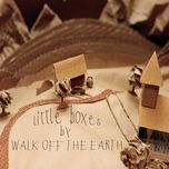 little boxes (single) - walk off the earth