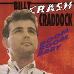 boom boom baby - billy 'crash' craddock