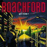 get ready - roachford