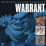 original album classics - warrant