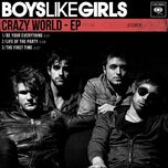 crazy world (ep) - boys like girls