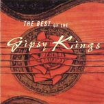 the best of - gipsy kings