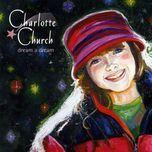 dream a dream (single) - charlotte church