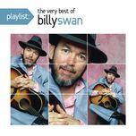 playlist: the very best of billy swan - swan,