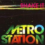 shake it (remixes) - metro station