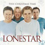 this christmas time - lonestar