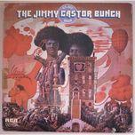it's just begun - the jimmy castor bunch