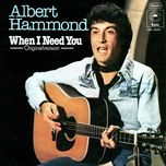 when i need you - albert hammond