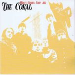 who's gonna find me (single) - the coral