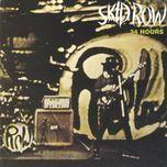 skid row/34 hours - skid row