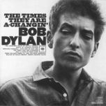 the times they are a changin' (2010 mono version) - bob dylan