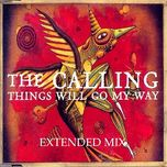 things will go my way (ep) - the calling