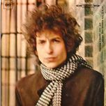 blonde on blonde (2010 mono version) - bob dylan