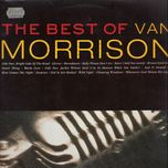 playlist: the very best of van morrison - van morrison