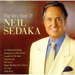 the very best of neil sedaka - neil sedaka