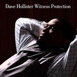 witness protection - dave hollister