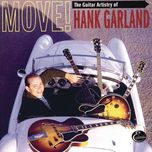 move! the guitar artistry of hank garland - hank garland