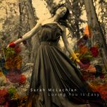 loving you is easy (single) - sarah mclachlan