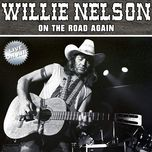 on the road again: the best of willie nelson - willie nelson